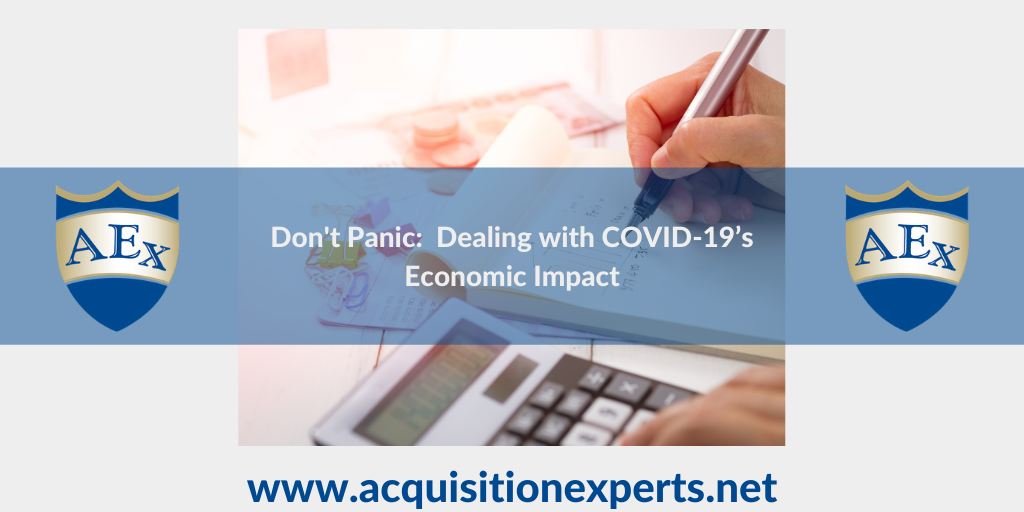 Don't Panic:  Dealing with COVID-19's Economic Impact