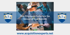 How Employees Factor into the Success of Your Business