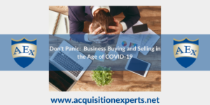 Don't Panic: Business Buying and Selling During the Time of COVID-19