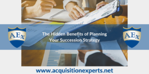 The Hidden Benefits of Planning Your Succession Stragegy