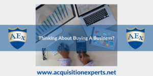 Are You Thinking About Buying A Business?
